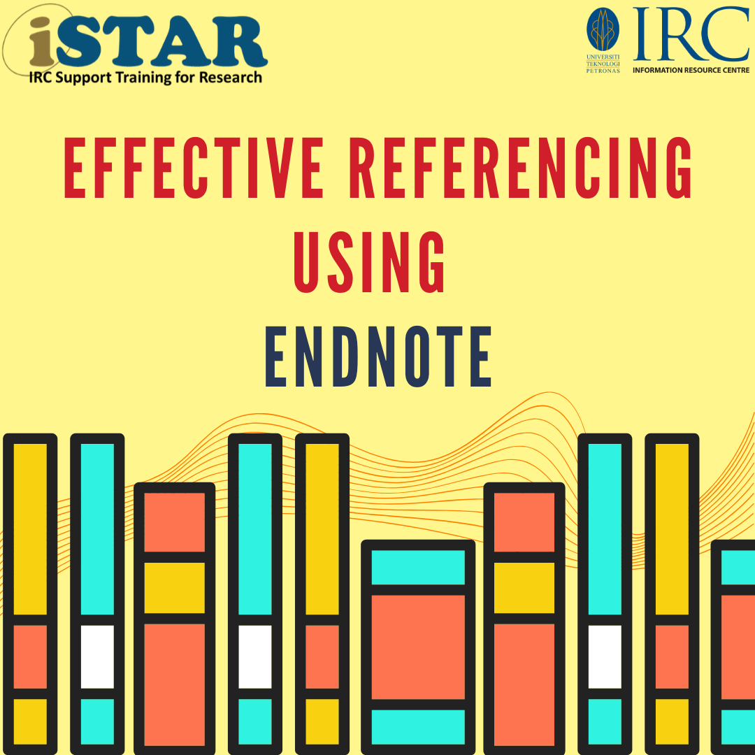 iSTAR - Effective Referencing using EndNote