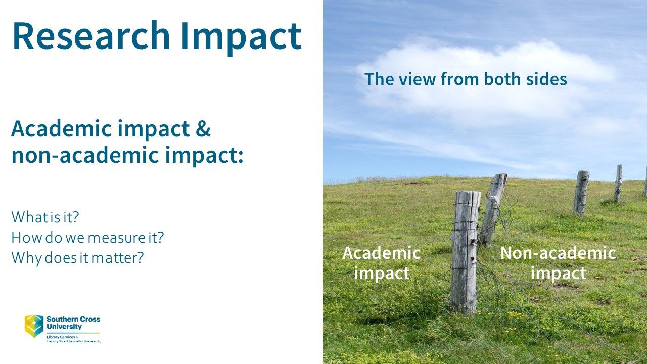 Research impact: The view from both sides